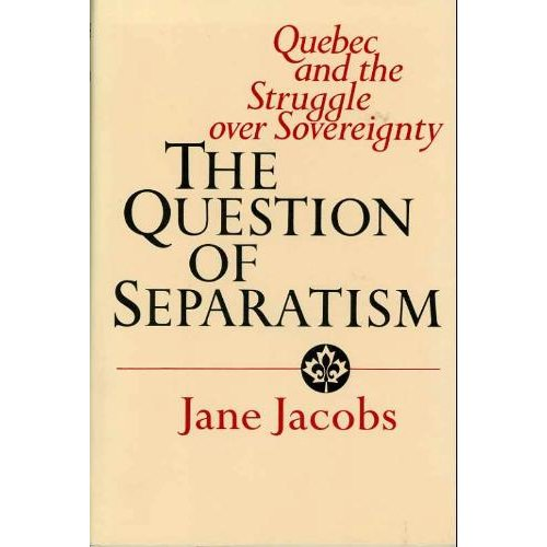 Jane Jacobs A Question of Separatism